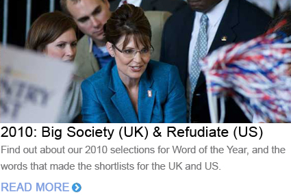 Word of the Year 2010 Big society Refudiate